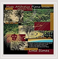 Mata Atlantica (Atlantic Forest) Piano Suite