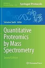 Quantitative Proteomics by Mass Spectrometry (Methods in Molecular Biology)