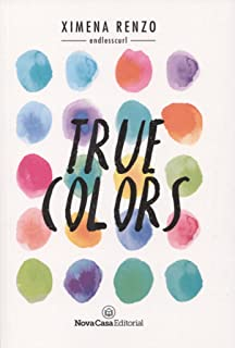 True Colors (Spanish Edition)