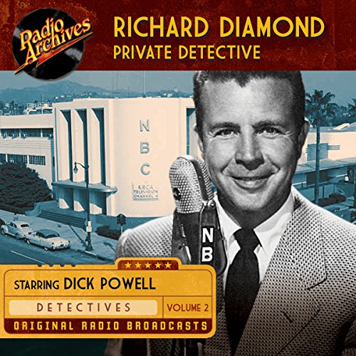 Richard Diamond, Private Detective, Volume 2 audiobook cover art