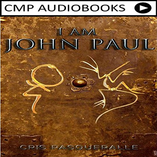 I Am John Paul audiobook cover art