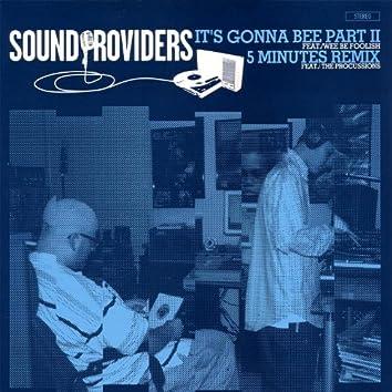 It's Gonna Bee Part II b/w 5 Minutes Remix