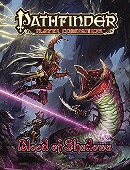 Pathfinder Player Companion: Blood of Shadows - Book  of the Pathfinder Player Companion