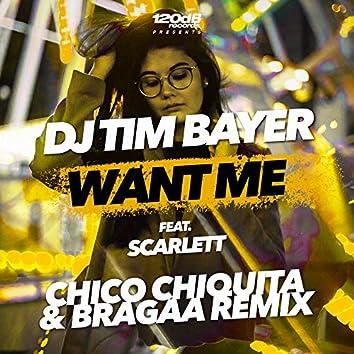 Want Me (Chico Chiquita & Bragaa Piano House Remix)