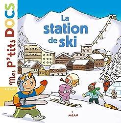 Livres sur la montagne La station de ski