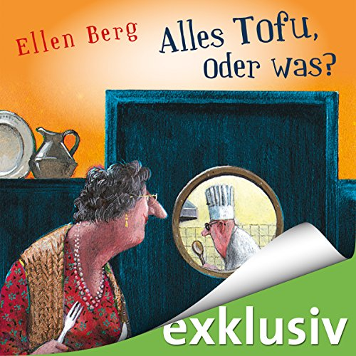 Alles Tofu, oder was? audiobook cover art