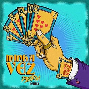 Minha Vez (Dozarm Remix)