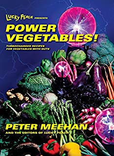 Lucky Peach Presents Power Vegetables!: Turbocharged Recipes for Vegetables with Guts: A Cookbook (055344798X) | Amazon price tracker / tracking, Amazon price history charts, Amazon price watches, Amazon price drop alerts