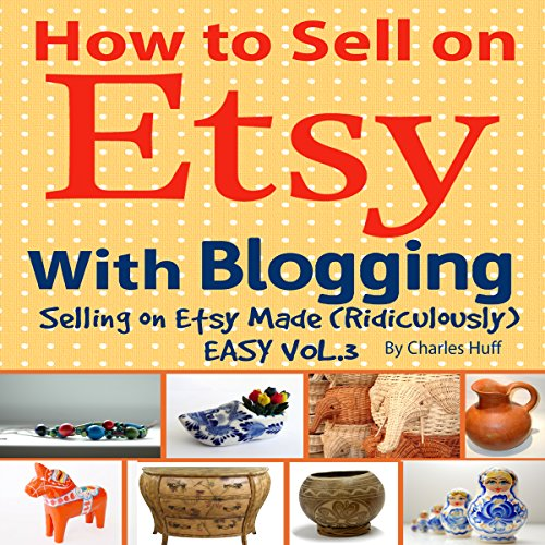 How to Sell on Etsy with Blogging audiobook cover art