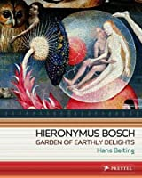 Hieronymus Bosch: Garden of Earthly Delights (Art Flexi Series) by Hans Belting(2005-04-28)