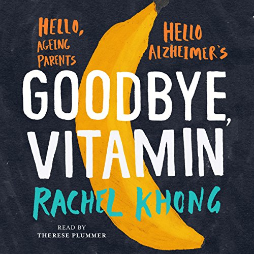 Goodbye, Vitamin audiobook cover art
