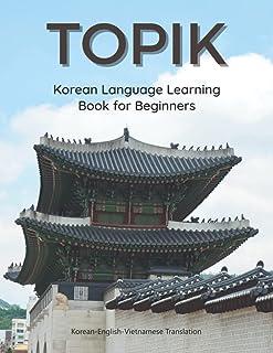 TOPIK Korean Language Learning Book for Beginners| Korean-English-Vietnamese Translation: Easy to study Korean flash cards...