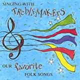 Singing with Treblemakers: Songs for Young Singers