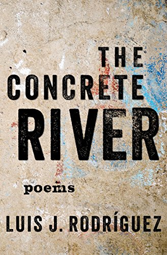 The Concrete River: Poems (English Edition)
