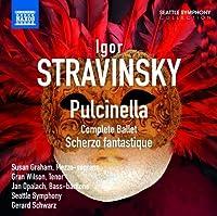 Stravinsky: Pulcinella (Complete Ballet) / Scherzo Fantastique by Susan Graham