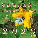 Schild-Bürger-Streiche 2020 - Von Pit Schulz - Broschürenkalender - Format 30 x 30 cm - DUMONT Kalenderverlag