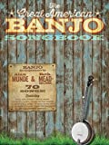 The Great American Banjo Songbook: 70 Songs (English Edition)