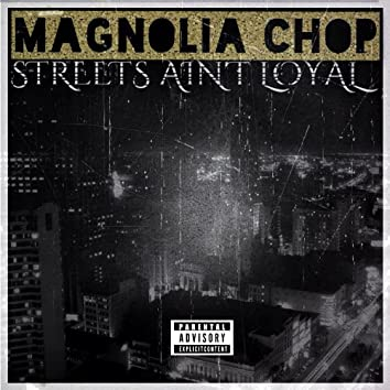 Streets Ain't Loyal - Single