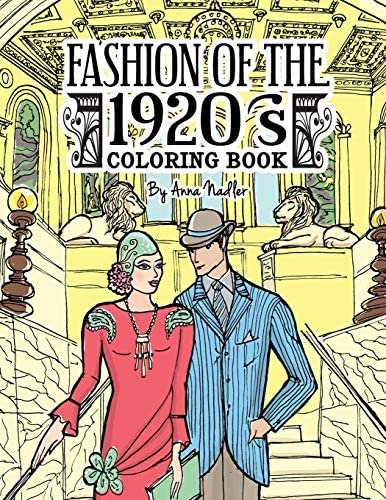 Fashion of the 1920 s Coloring Book 24 detailed illustrations of The Jazz Age garments popular product image