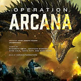 Operation Arcana                   By:                                                                                                                                 John Joseph Adams - editor,                                                                                        Jonathan Maberry - contributor,                                                                                        Elizabeth Moon - contributor                               Narrated by:                                                                                                                                 full cast,                                                                                        J. Paul Boehmer,                                                                                        Gabrielle de Cuir,                   and others                 Length: 12 hrs and 26 mins     34 ratings     Overall 4.2