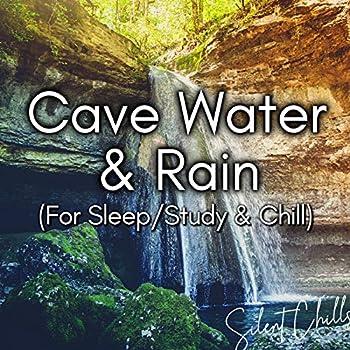Cave Water & Rain - Part 67