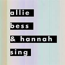Allie, Bess & Hannah Sing