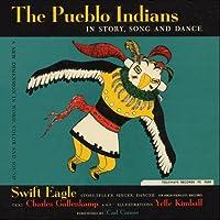Pueblo Indians: in Story Song & Dance