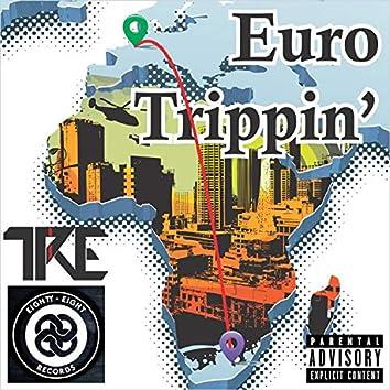 Euro Trippin