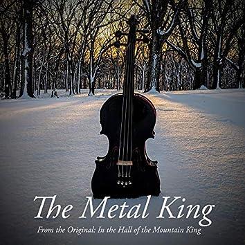 The Metal King