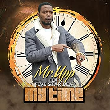 My Time (feat. Five Star Beat)