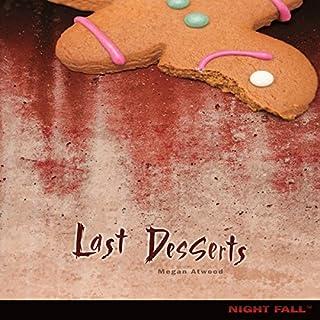 Last Desserts audiobook cover art