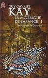 La mosaïque de Sarance, Tome 1 - Le chemin de Sarance