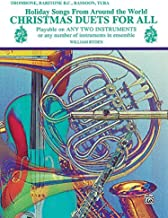 Christmas Duets for All (Holiday Songs from Around the World): Trombone, Baritone B.C., Bassoon, Tuba