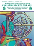 Christmas Duets for All (Holiday Songs from Around the World): Trombone, Baritone B.C., Bassoon, Tuba (For All Series) (English Edition)