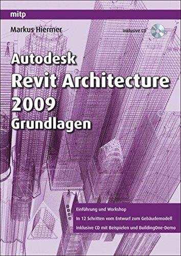 Autodesk Revit Architecture 2009 Grundlagen