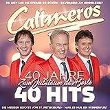 Songtexte von Calimeros - 40 Jahre 40 Hits - Zum Jubiläum das Beste