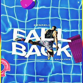 Fall Back (feat. Kalan.Frfr)