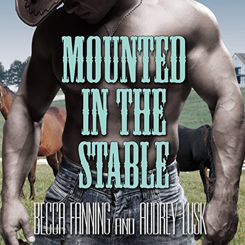 Mounted in the Stable: Western Erotica cover art