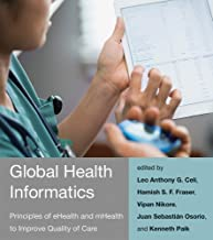 Global Health Informatics: Principles of eHealth and mHealth to Improve Quality of Care (The MIT Press)