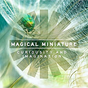Magical Miniature: Themes of Intrigue and Imagination