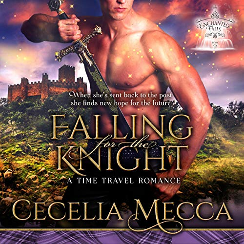 Falling for the Knight: A Time Travel Romance audiobook cover art