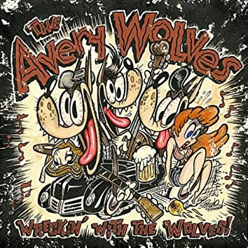 Wreckin' with the Wolves!!!