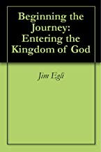 Beginning the Journey: Entering the kingdom of God