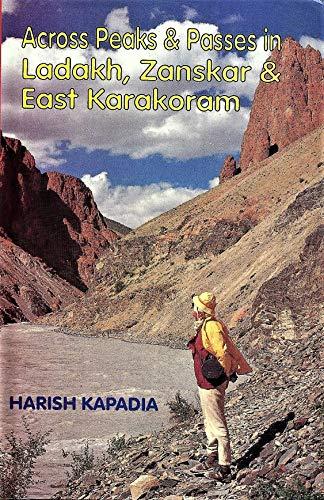 Across Peak and  Passes in Ladakh, Zanskar and Eastern Karakoram (English Edition)