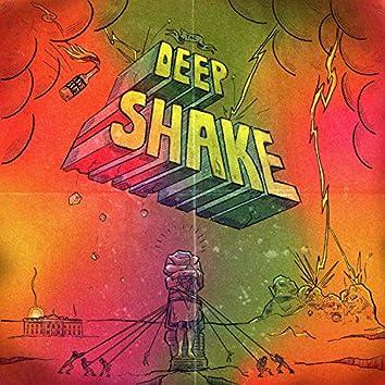 Deep Shake