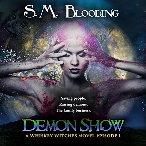 Whiskey Witches - Demon Show: Season 1 Episode 1 audiobook cover art