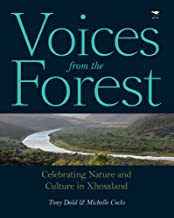Voices from the Forest: Celebrating Nature and Culture in Xhosaland