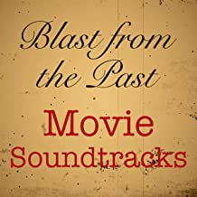 Blast from the Past Movie Soundtracks