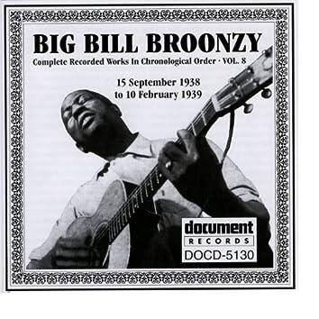 Big Bill Broonzy Vol. 8 1938 - 1939