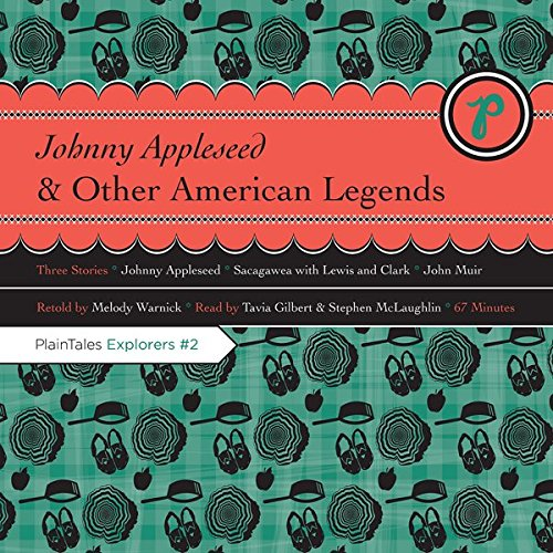 Johnny Appleseed and Other American Legends audiobook cover art